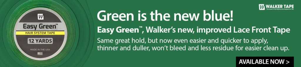 Easy Green™, Walker's new, improved Lace Front Support Tape banner