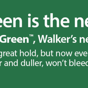 Easy Green™, Walker's new, improved Lace Front Tape banner